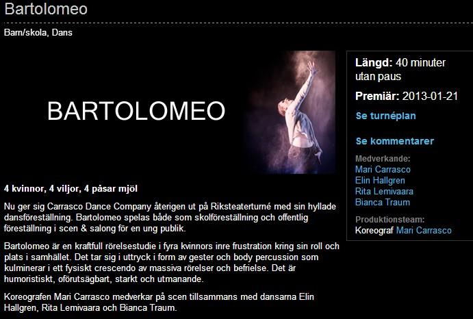 Bartolomeo Riksteatern info